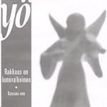 Cover:Rakkaus On Lumivalkoinen Helmikuu 2003  5″ Rakkaus On Lumivalkoinen / Kanssas Oon